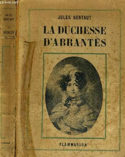 LA DUCHESSE D'ABRANTES