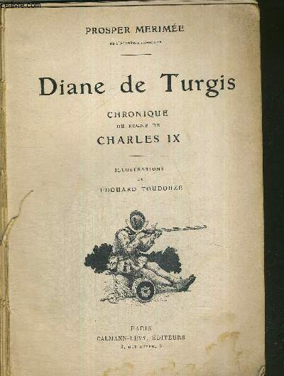 DIANE DE TURGIS - CHRONIQUE DU REGNE DE CHARLES IX
