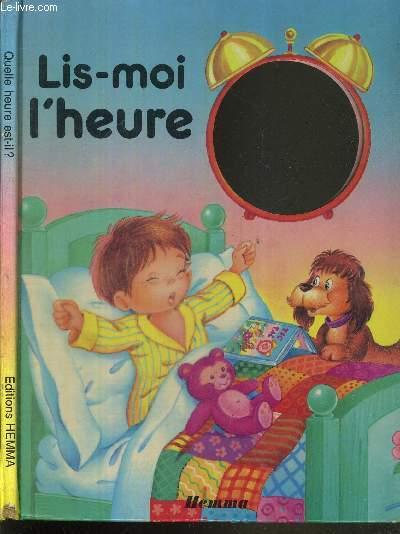 LIS-MOI L'HEURE