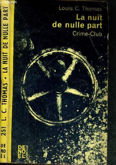 LA NUIT DE NULLE PART - COLLECTION CRIME-CLUB