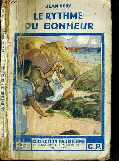 LE RYTHME DU BONHEUR
