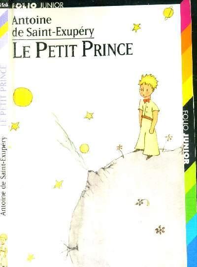 LE PETIT PRINCE - COLLECTION FOLIO JUNIOR