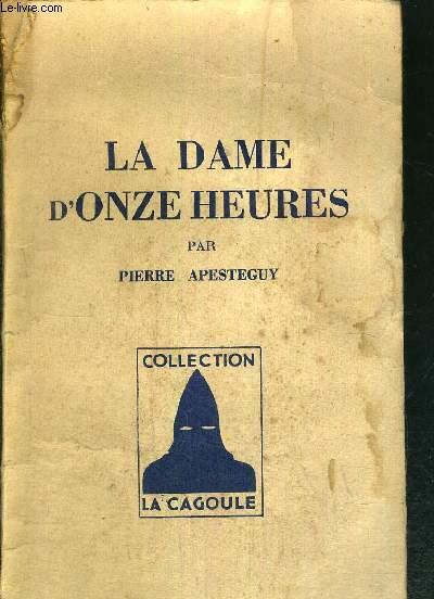 LA DAME D'ONZE HEURES - COLLECTION CAGOULE