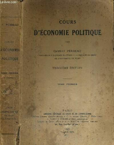 COURS D'ECONOMIE POLITIQUE - TOME 1