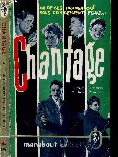 CHANTAGE - N°179 - COLLECTION MARABOUT