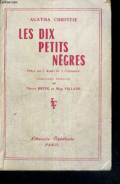 LES DIX PETITS NEGRES - PIECE EN 3 ACTES ET 5 TABLEAUX