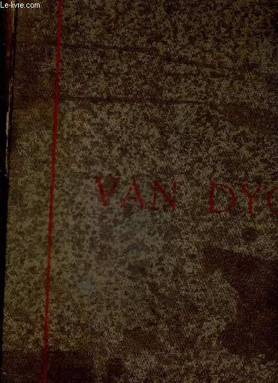 ANTOINE VAN DYCK - SA VIE ET SON OEUVRE