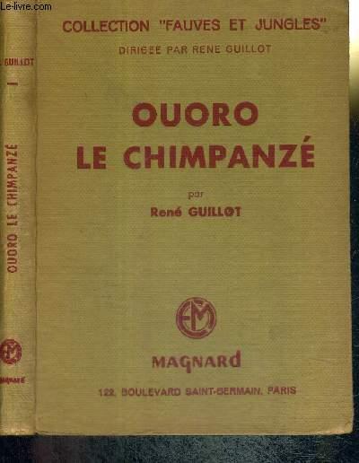 OUORO LE CHIMPANZE - COLLECTION FAUVES ET JUNGLES