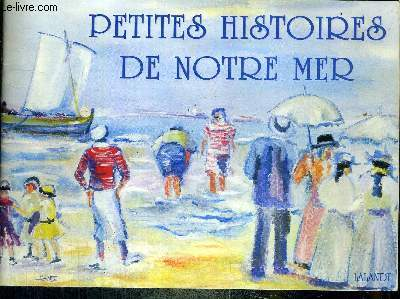 PETITES HISTOIRES DE NOTRE MER