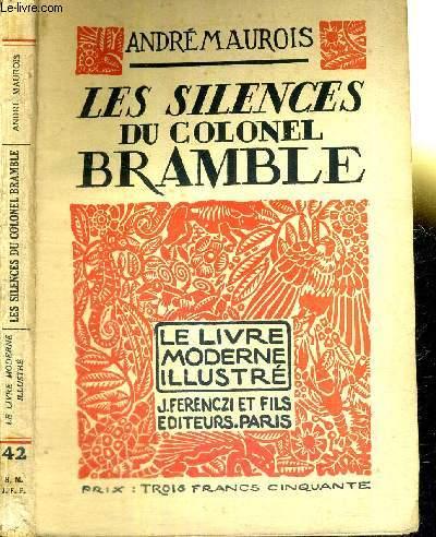 LES SILENCES DU COLONEL BRAMBLE - N°42 DE LA COLLECTION LE LIVRE MODERNE ILLUSTRE
