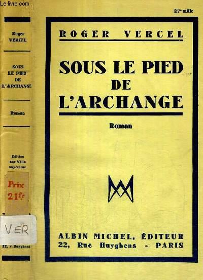 SOUS LE PIED DE L'ARCHANGE