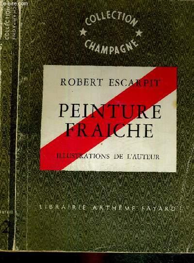 PEINTURE FRAICHE - N°2 DE LA COLLECTION CHAMPAGNE