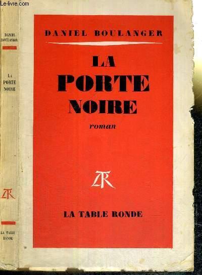 LA PORTE NOIRE - ENVOI DE L'AUTEUR