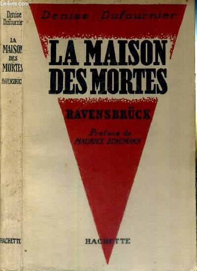 LA MAISON DES MORTES - RAVENSBRÜCK