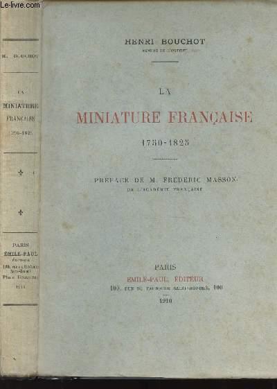 LA MINIATURE FRANCAISE 1750-1825