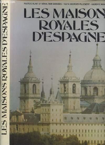 LES MAISONS ROYALES D'ESPAGNE