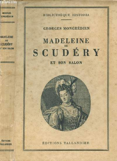 MADELEINE DE SCUDERY ET SON SALON - BIBLIOTHEQUE HISTORIA
