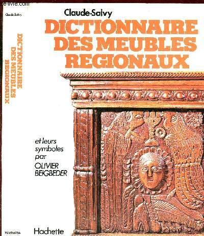 Dictionnaire Des Meubles Regionaux Et Leurs Symboles Par Olivier