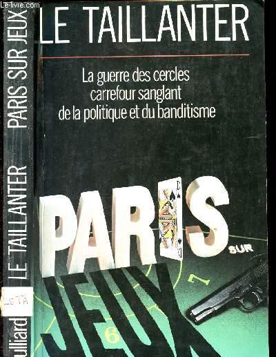 PARIS SUR JEUX - LA GUERRE DES CERCLES