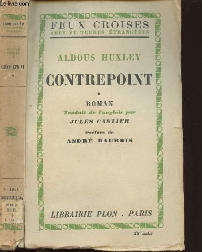 CONTREPOINT - TOME 1 - FEUX CROISES - AMES ET TERRES ETRANGERES