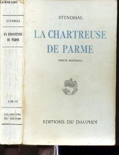 LA CHARTREUSE DE PARME - TEXTE INTEGRAL