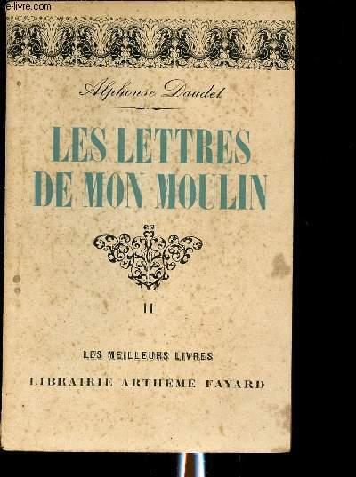 LES LETTRES DE MON MOULIN - TOME II - LES MEILLEURS LIVRES N°302