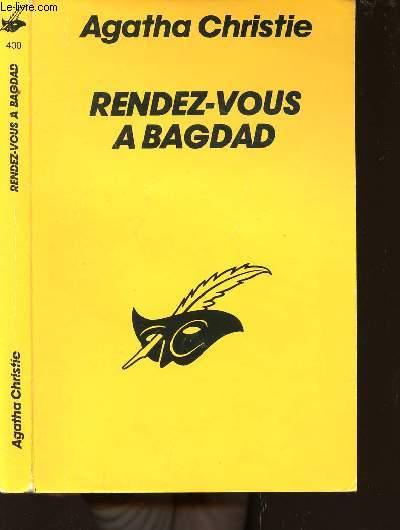 RENDEZ-VOUS A BAGDAD - COLLECTION LE MASQUE N°430