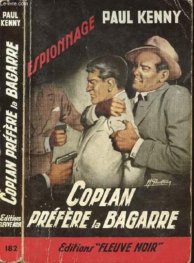 COPLAN PREFERE LA BAGARRE - ESPIONNAGE N°182