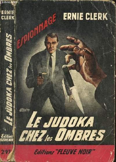 LE JUDOKA CHEZ LES OMBRES - ESPIONNAGE N°279