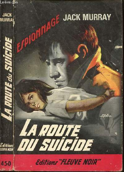 LA ROUTE DU SUICIDE - ESPIONNAGE N°450