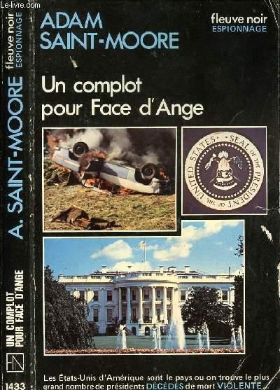 UN COMPLOT POUR FACE D'ANGE - ESPIONNAGE N°1433