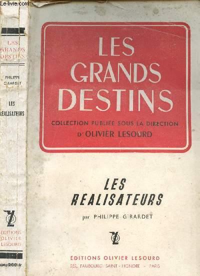LES REALISATEURS - COLLECTION LES GRANDS DESTINS