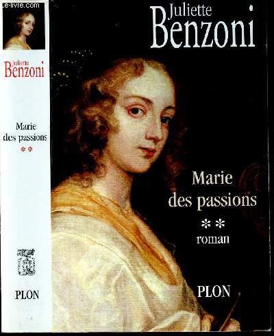 MARIE DES PASSIONS - TOME 2