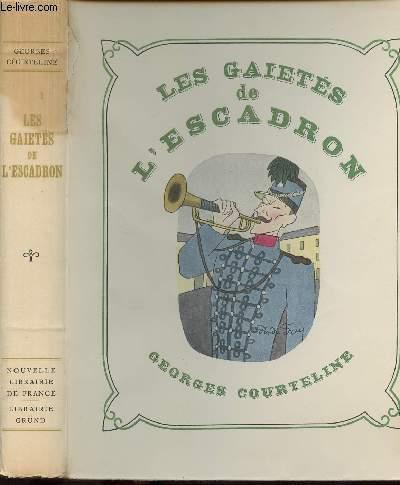 LES GAIETES DE L'ESCADRON - EXEMPLAIRE NUMEROTE
