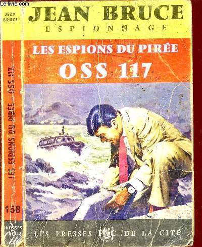 LES ESPIONS DU PIREE - OSS 117 - ESPIONNAGE N°178