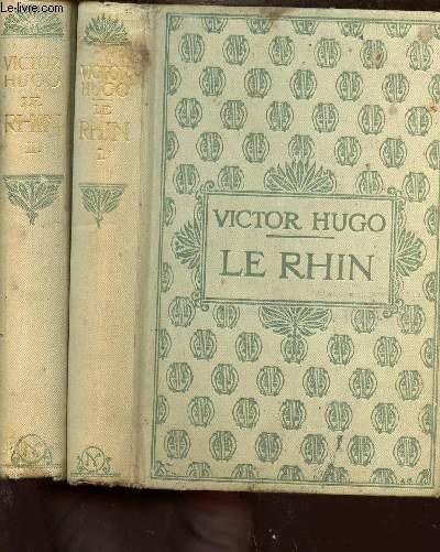 LOT DE 2 VOLUMES : LE RHIN - LETTRES A UN AMI - TOME 1 + 2
