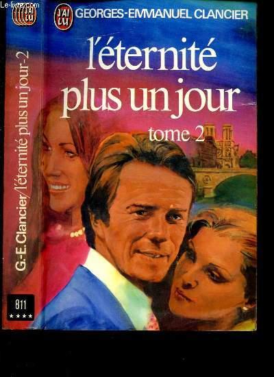 L'ETERNITE PLUS UN JOUR - TOME 2