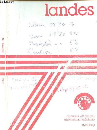 ANNUAIRE OFFICIEL DES ABONNES AU TELEPHONE - LANDES - AVRIL 1980