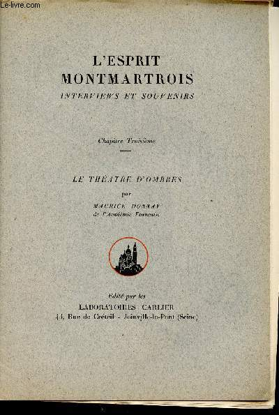 L'ESPRIT MONTARTROIS - INTERVIEWS ET SOUVENIRS - CHAPITRE TROISIEME - LE THEATRE D'OMBRES