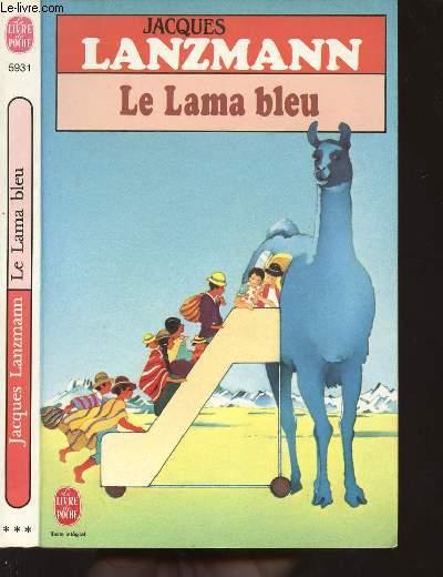 LE LAMA BLEU - LE LIVRE DE POCHE N°5931