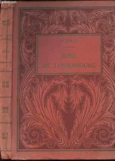 ROSE DE TANNENBOURG
