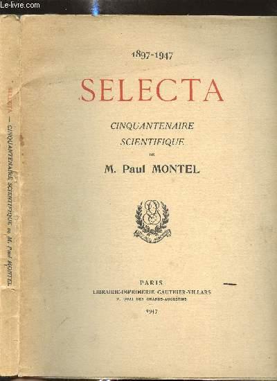 SELECTA - CINQUANTENAIRE SCIENTIFIQUE - 1897/1947 + 1 LIVRET SUR LA SEANCE ANNUELLE DES CINQ ACADEMIES DE L INSTITUT DE FRANCE DU 25 OCTOBRE 1952