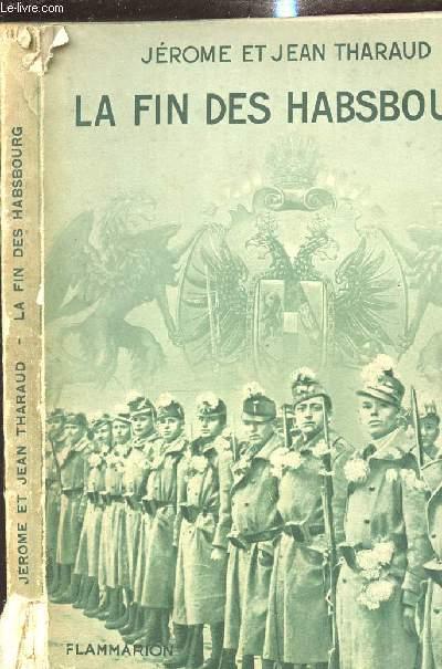 LA FIN DES HASBOURG