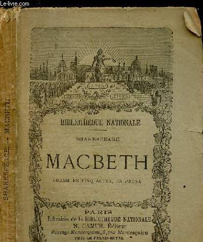 SHAKESPEARE / MACBETH- - DRAME EN CINQ ACTES, EN PROSE