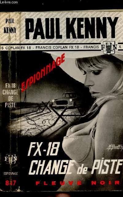 FX-18 CHANGE DE PISTE