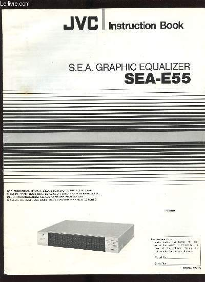 NOTICE : JVC INSTRUCTION BOOK / S.E.A. GRAPHIC EQUALIZER SEA-E55