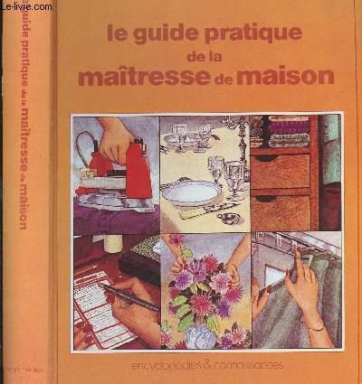 LE GUIDE PRATIQUE DE LA MAITRESSE DE MAISON