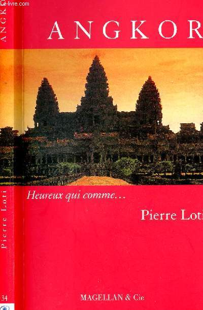ANGKOR - heureux qui comme.....