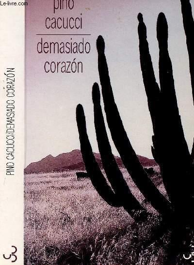 DEMASIADO CORAZON