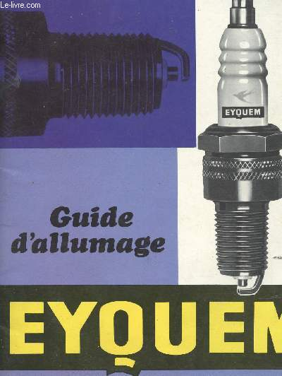 GUIDE D ALLUMAGE EYQUEM - N°72